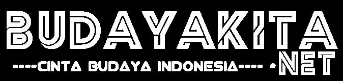 Budaya Kita | Cintailah Budaya Indonesia dengan Caramu