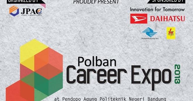 Loker Polban Career Expo 2013 29 30 Juni 2013