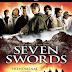 [Mini-HD] Seven Swords / 7 กระบี่เทวดา [เสียง : ไทย 5.1-จีนกวางตุ้ง 5.1][บรรยาย : ไทย-อังกฤษ-จีน]