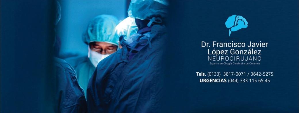 Medico Neurocirujano - Dr. Francisco J. Lopez Gonzalez