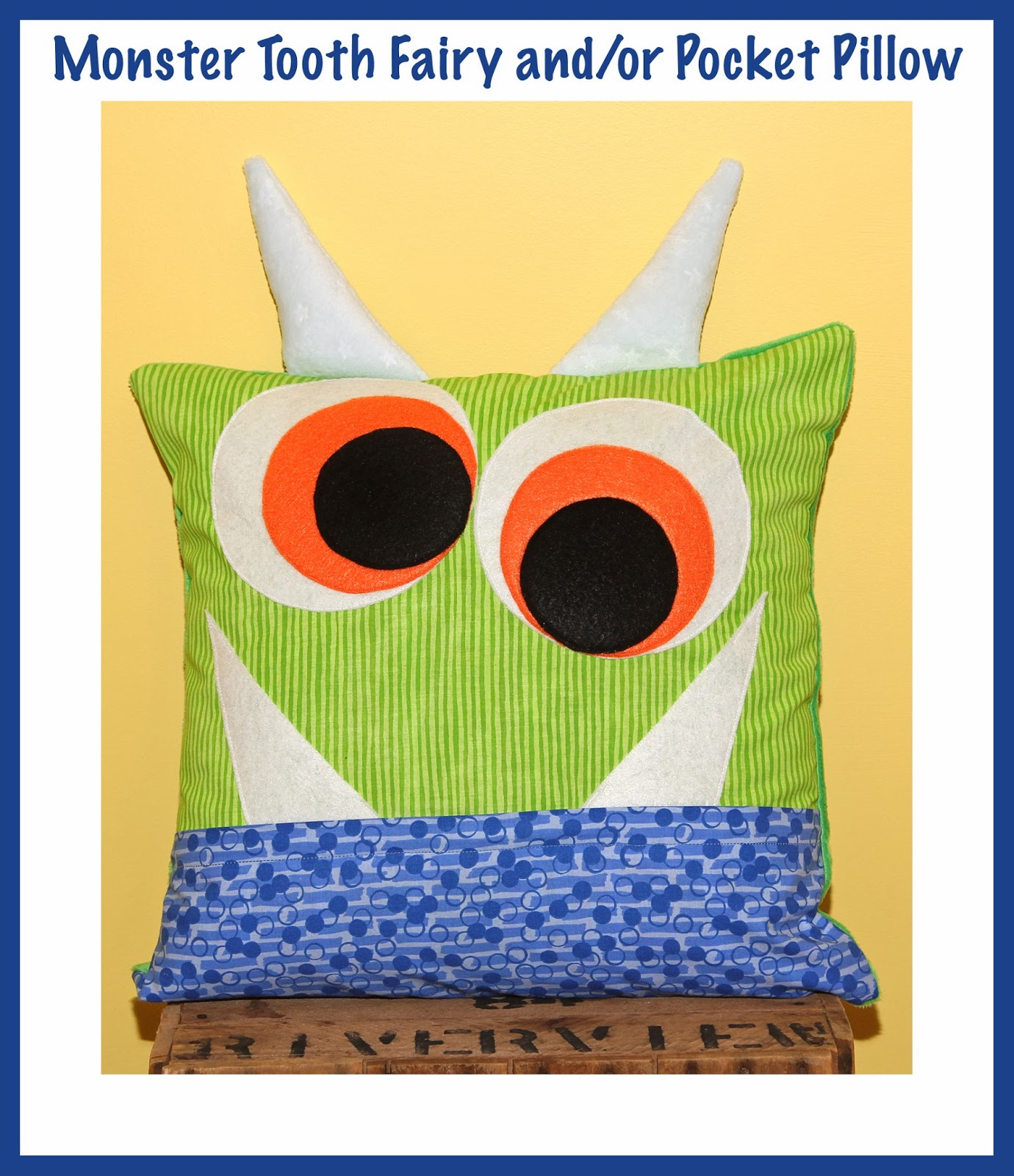 Monster Pillow For Tooth Fairy Or Just Of Fun
