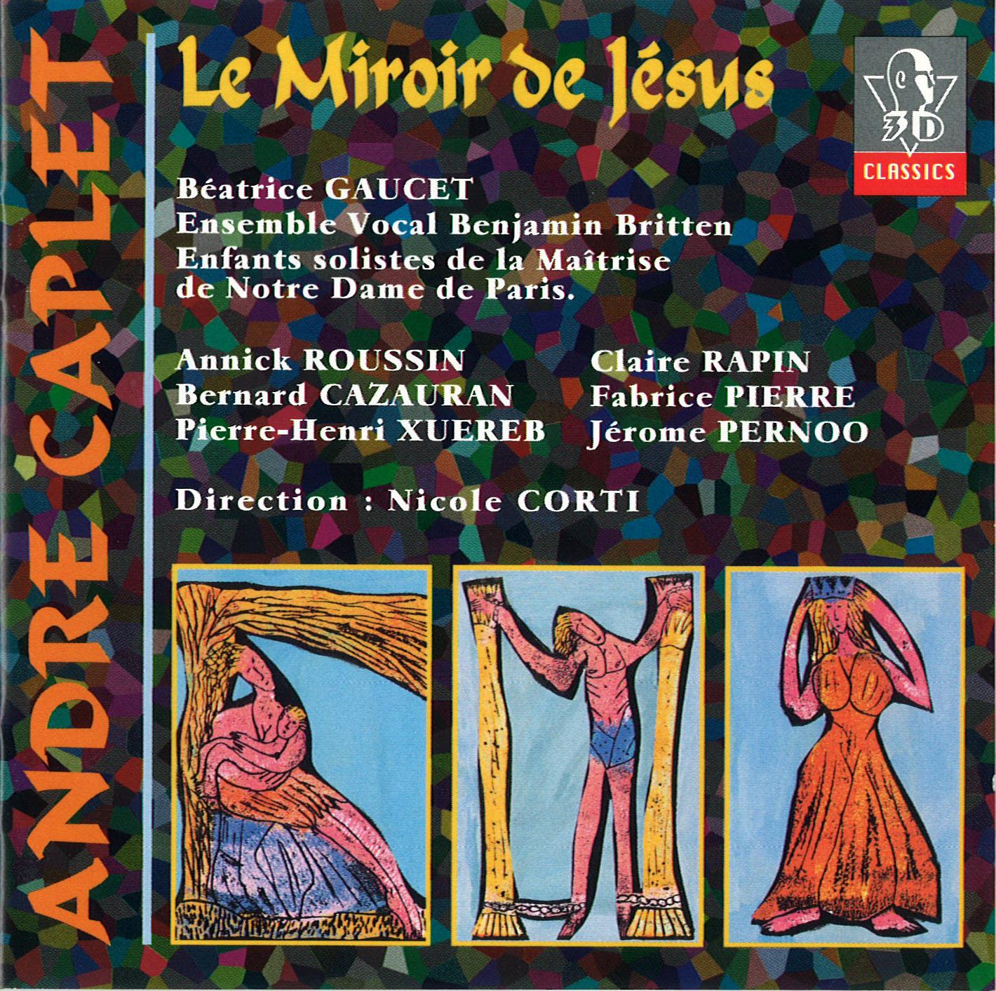 Caplet le miroir de j sus corti 1996 jewish music for Miroir de peine