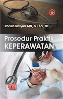 Prosedur Praktik Keperawatan Jilid 1