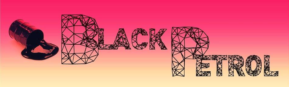 Black Petrol