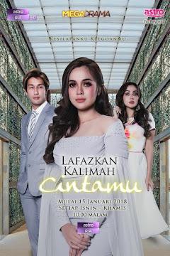OST Lafazkan Kalimah Cintamu (Astro Ria) Isnin-Khamis (10 malam)