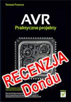 Książka - Recenzja Dondu: AVR. Praktyczne projekty (XMega) - Tomasz Francuz
