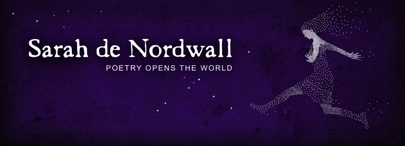 Sarah de Nordwall's Blog - Poetry Opens the World