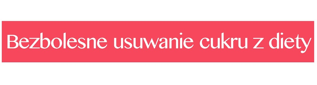 <center>Bezbolesne Usuwanie Cukru </center>