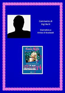 Commento del giornalista e amico di facebook Gigi  Berti