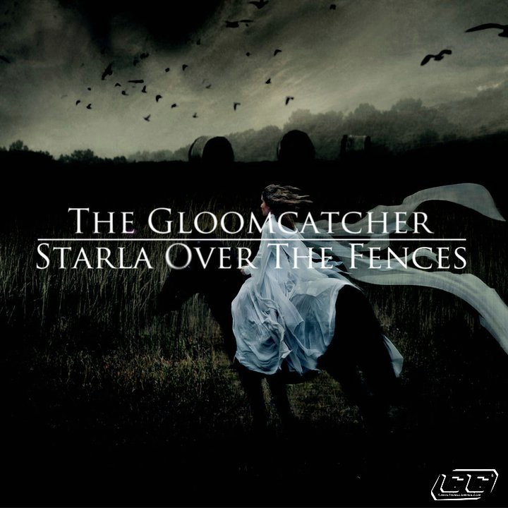 The Gloomcatcher - Starla Over the Fences EP 2011 English Christian Album
