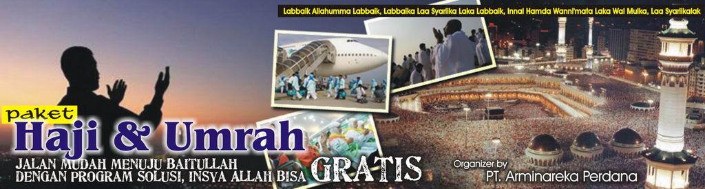 Paket Haji Umrah GRATIS ? InsyaAllah BISA, bergabunglah dgn TIM MARKETING HAJI dan UMRAH kami