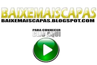 BAIXEMAISCAPAS.BLOGSPOT.COM