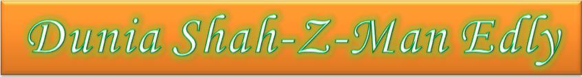 Dunia Shah-Z-Man Edly