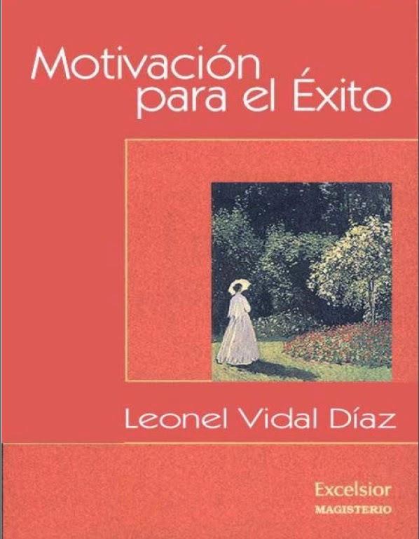 Motivación para el Éxito - Leonel Vaidal Diaz
