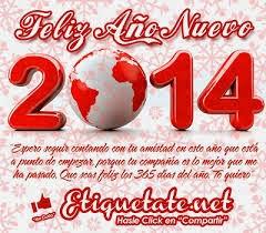 Frases De Año Nuevo: Feliz Año Nuevo 2014 Espero Seguir Contando Con Tu Amistad