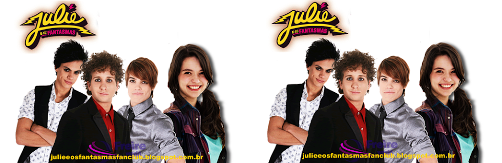 Julie e os fantasmas Fan Clube