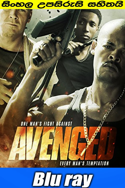Avenged 2013 full movie watch online with sinhala subtitle