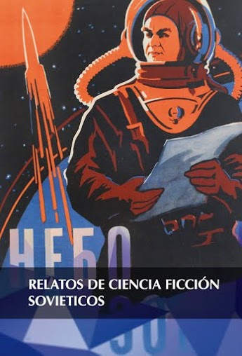 Relatos de Ciencia ficción Soviética
