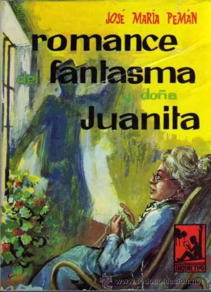 Romance del fantasma y doña Juanita, de José María Pemán