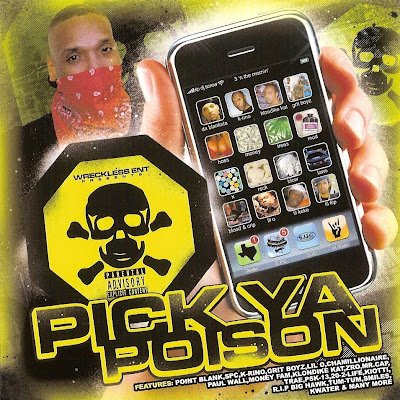 Wreckless Ent. Presents: Pick Ya Poison (2010) (320 kbps)