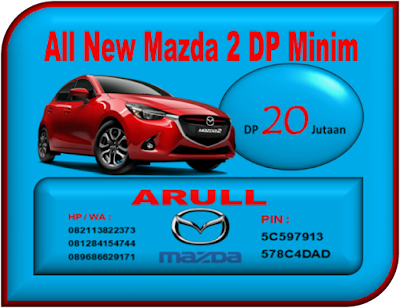 ALL NEW MAZDA 2 DP MINIM