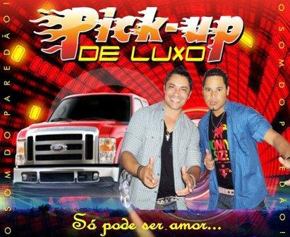 Download  musicasBAIXAR CD Banda Pick – UP de Luxo 2012