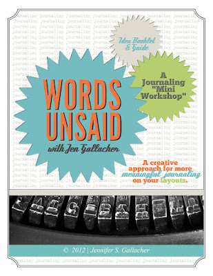 Words Unsaid: Scrapbooking Journaling Prompts Ebook by Jen Gallacher http://jen-gallacher.mybigcommerce.com/words-unsaid-scrapbooking-ebook/