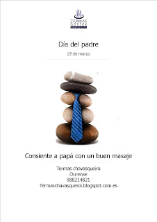 Termas Chavasqueira, Ourense, Spa, Día del padre