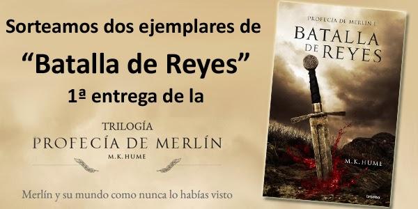 """Sorteamos dos ejemplares de """"Batalla de Reyes"""" de M.K. Hume"""