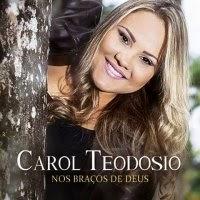 CD de - Carol Teodosio – Nos Braços de Deus