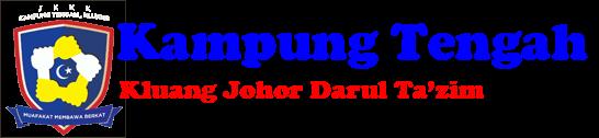 KAMPUNG TENGAH KLUANG JOHOR