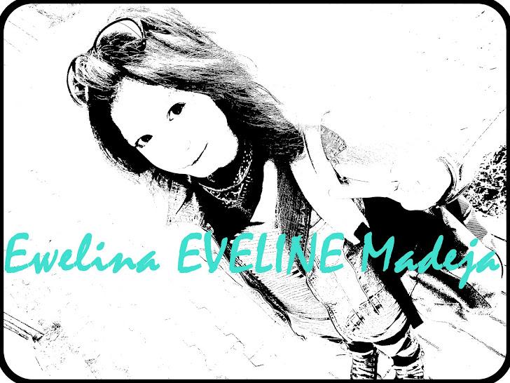 Eveline Ewelina M.