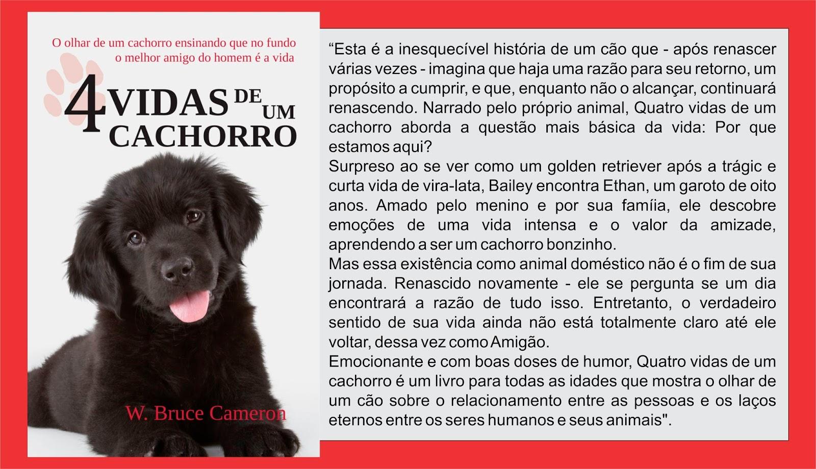Estante Da Ana Resenha 4 Vidas De Um Cachorro