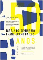 50 anos da Igreja do Seminário Franciscano da Luz
