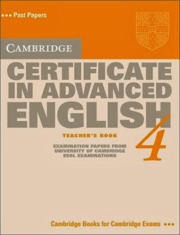 Cambridge Certificate in Advanced English 4 Teacher's book  (CAE Practice Tests)