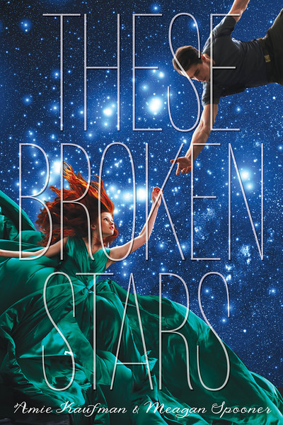 These Broken Stars: Cover Reveal + giveaway!