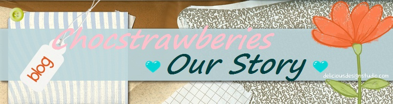Chocstrawberies-Our Story