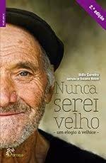 livro Nunca Serei Velho