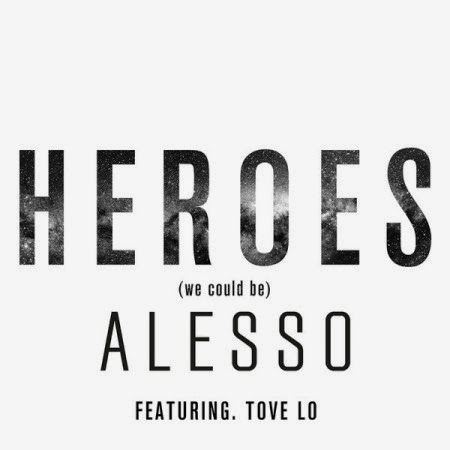 Alesso ft. Tove Lo – Heroes (We Could Be) Lyrics