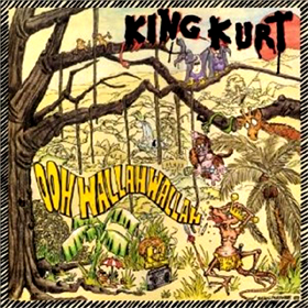 King Kurt Ooh Wallah Wallah