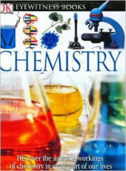 http://www.amazon.com/Eyewitness-Books-Chemistry-Ann-Newmark/dp/075661385X