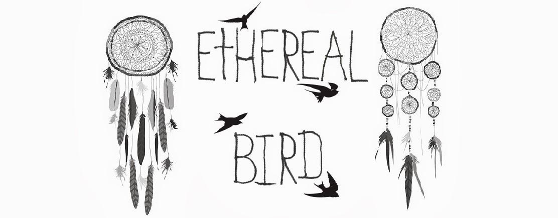 Ethereal Bird