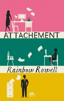 Rowell, Rainbow - Attachement