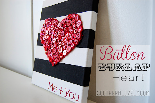 http://www.southernlovely.com/2012/02/button-burlap-heart.html