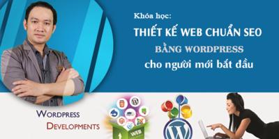Thiết kế Web chuẩn SEO bằng Wordpress cho người mới