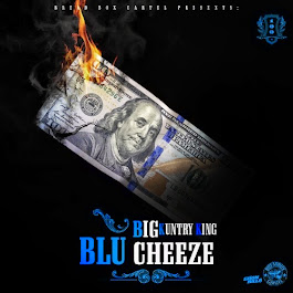 "Big Kuntry King ""Blu Cheeze"""