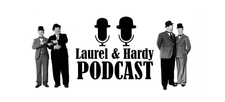 The Laurel and Hardy Podcast