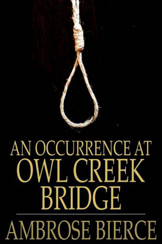 changing points of view in an occurrence at owl creek bridge by ambrose bierce Voa special english, american stories, 'an occurrence at owl creek bridge' by ambrose bierce.