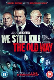 We Still Kill the Old Way – Legendado (2014)