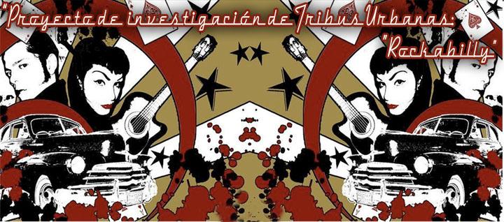 """Proyecto de investigacion de Tribus Urbanas: """"Rockabilly"""""""